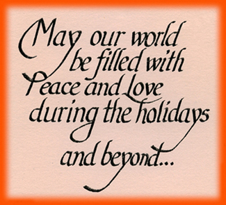 May Our World Be Filled With Peace And Love Carolyn Rutgers Clark Heres The Good Word