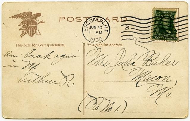 """Am back again in NY."" Arthur R., June 30, 1908"